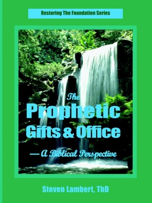 Prophetic Gifts & Office