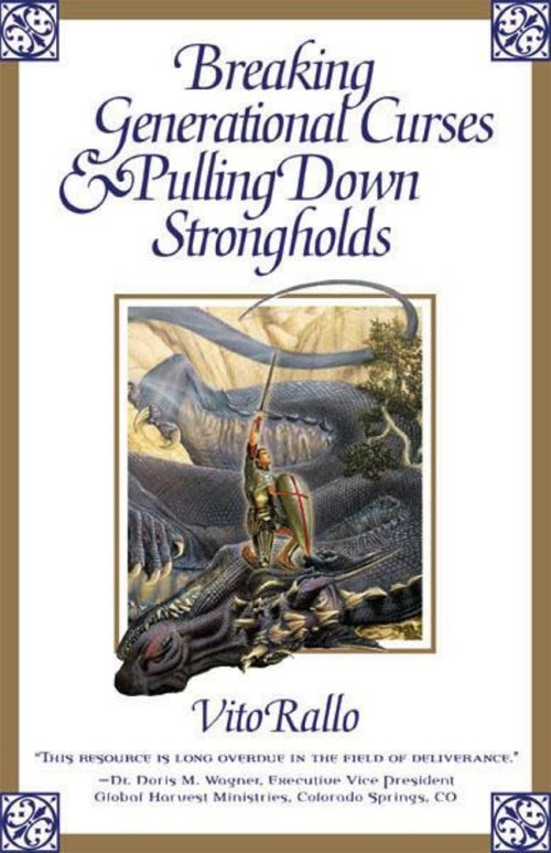Breaking Generational Curses & Pulling Down Strongolds ~ ISBN 9781887915809
